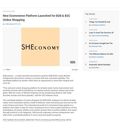 New Ecommerce Platform Launched for B2B & B2C Online Shopping by SHEconomy PVT LTD