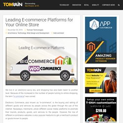 Top Ecommerce Platforms For Your E-Store Business