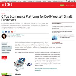 6 Top Ecommerce Platforms for Do-It-Yourself Small Businesses