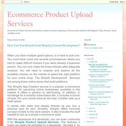 How Can You Benefit from Shopify Custom Development?