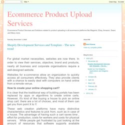 Shopify Development Services and Template - The new trend