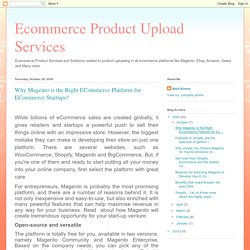 Why Magento is the Right ECommerce Platform for Startups?