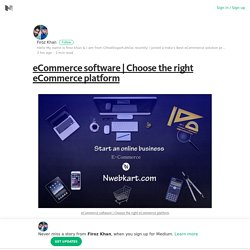 Choose the right eCommerce platform