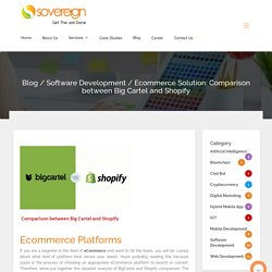 Ecommerce Solution: Comparison between Big Cartel and Shopify