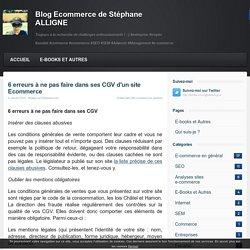 6 erreurs à ne pas faire dans ses CGV d'un site Ecommerce - ⇒ Blog Ecommerce - Stéphane ALLIGNE - Blog E-commerce