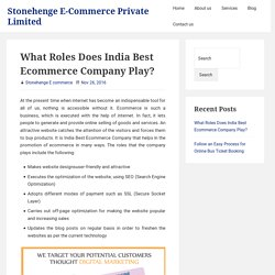 What Roles Does India Best Ecommerce Company Play? – Stonehenge E-Commerce Private Limited