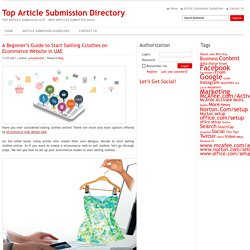 A Beginner's Guide to Start Sselling Cclothes on Ecommerce Website in UAE