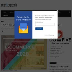 Best Ecommerce Platforms for your business in 2020