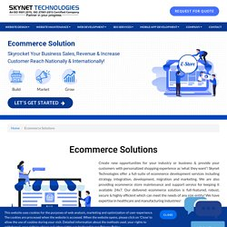 Ecommerce Solution to transform your visitor into customers! - Skynet Technologies