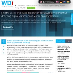 Latest Ecommerce Web Technologies To Choose For Your Ecommerce Website