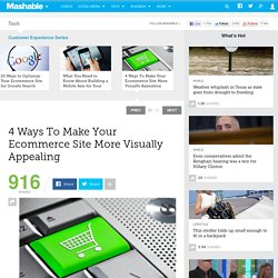 4 Ways To Make Your Ecommerce Site More Visually Appealing
