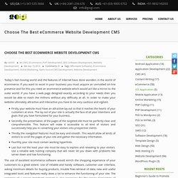 Choose The Best eCommerce Website Development CMS – GOIGI Blog