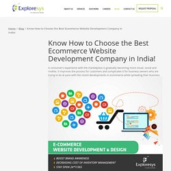 Know How to Choose the Best Ecommerce Website Development Company in India!