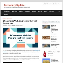 ECommerce Website Designs that will inspire you - Dictionary Update