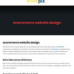 ecommerce website design - Ecompix ecommerce
