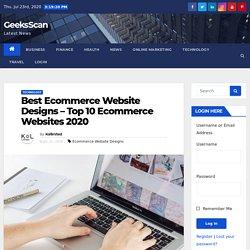 Best Ecommerce Website Designs – Top 10 Ecommerce Websites 2020