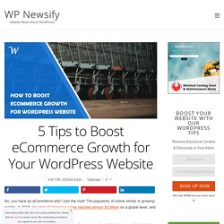 5 Tips to Boost eCommerce Growth for Your WordPress Website