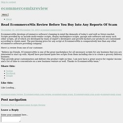 Read EcommerceMix Review Before You Buy Into Any Reports Of Scam