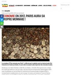 Economie En 2017, Paris aura sa propre monnaie! - Vsd
