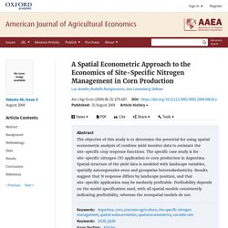 Spatial Econometric Approach to the Economics of Site-Specific Nitrogen Management in Corn Production