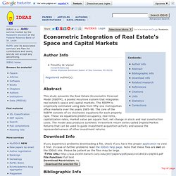 Econometric Integration of Real Estate's Space and Capital Markets