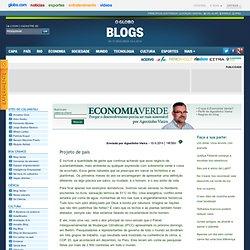 Eco Verde - Por Agostinho Vieira - Agostinho Vieira: O Globo