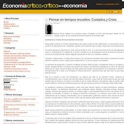 Economía Crítica y Crítica de la Economía - Pensar en tiempos revueltos: Cuidados y Crisis