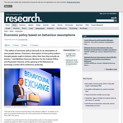 Economic policy based on behaviour assumptions