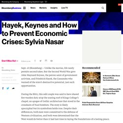 Hayek, Keynes and How to Prevent Economic Crises: Sylvia Nasar