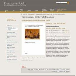The Economic History of Byzantium — Dumbarton Oaks