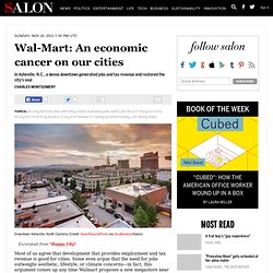 Wal-Mart: An economic cancer on our cities
