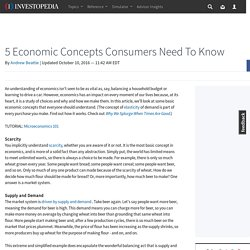 5 Economic Concepts Consumers Need To Know