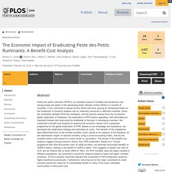 PLOS 22/02/16 The Economic Impact of Eradicating Peste des Petits Ruminants: A Benefit-Cost Analysis