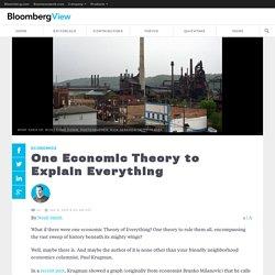 One Economic Theory to Explain Everything