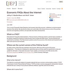 Economic FAQs About the Internet