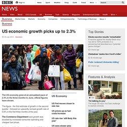 US economic growth picks up to 2.3% - BBC News