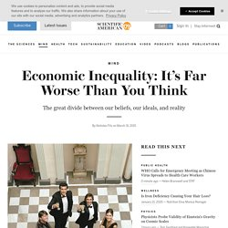 Economic Inequality: It's Far Worse Than You Think