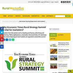 Why Economic Times RuralStrategy Summit is vital for marketers?