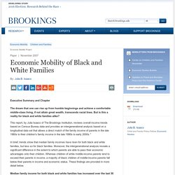 Economic Mobility of Black and White Families - Brookings