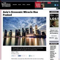 Asia's Economic Miracle Has Peaked