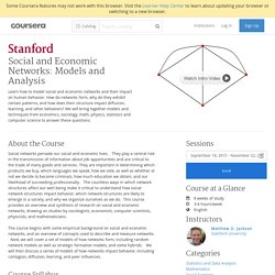 Social and Economic Networks: Models and Analysis - Stanford University