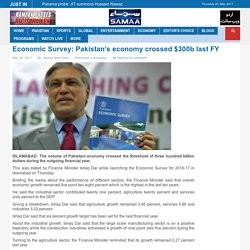 Economic Survey: Pakistan's economy crossed $300b last FY