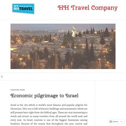 Heritage of Israel – Christian tours