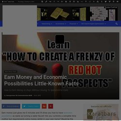 Earn Money and Economic Possibilities Little-Known Facts