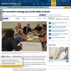 Tier economic strategy put on the table at forum