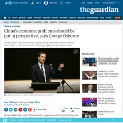 China's economic problems should be put in perspective, says Osborne