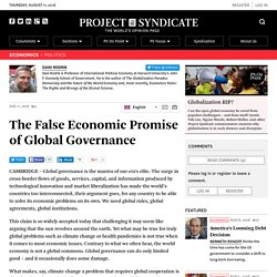 The False Economic Promise of Global Governance by Dani Rodrik