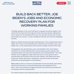 Build Back Better: Joe Biden's Jobs and Economic Recovery Plan for Working Families – Joe Biden for President: Official Campaign Website