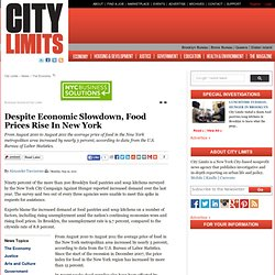 Despite Economic Slowdown, Food Prices Rise In New York - City Limits Magazine - CityLimits.org