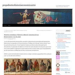 Historia económica e historia cultural: contornos de un desencuentro. (23.06.2016)